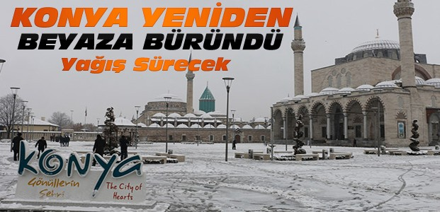 Konya'da Kar Yağışı Sürecek mi? Son Hava Durumu