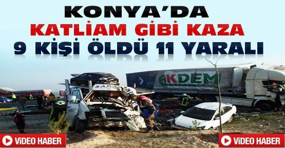 Konya'da Katliam Gibi Kaza: 9 Kişi Öldü 11 Yaralı-VİDEO