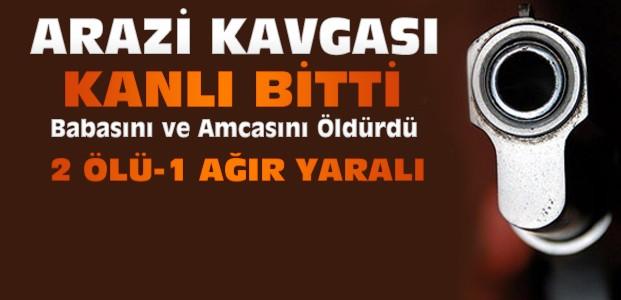 Konya'da Kavga: Babası ve Amcasını Öldürdü