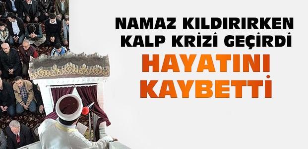 Konya'da Namaz Kıldırırken Hayatını Kaybetti