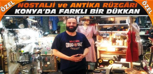 Konya'da nostalji rüzgarı esen bir dükkan-ÖZEL