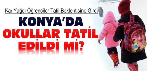 Konya'da Okul Tatili Var mı ?