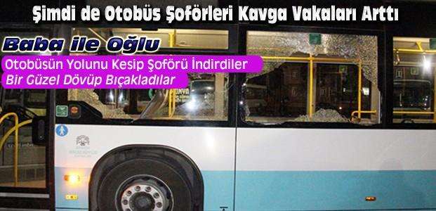 Konya'da otobüs şoförü darp edilerek bıçaklandı