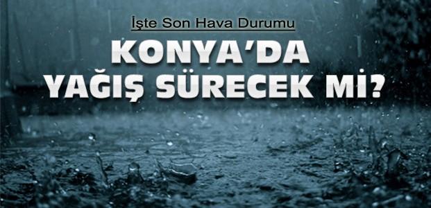 Konya'da sağanak yağış sürecek mi?