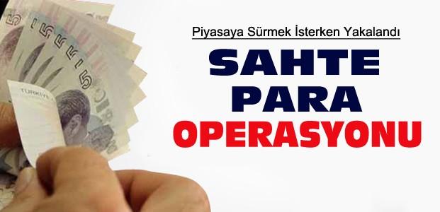Konya'da Sahte Para Operasyonu