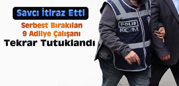 Konya'da Serbest Bırakılan 9 Kişi Tekrar Tutuklandı