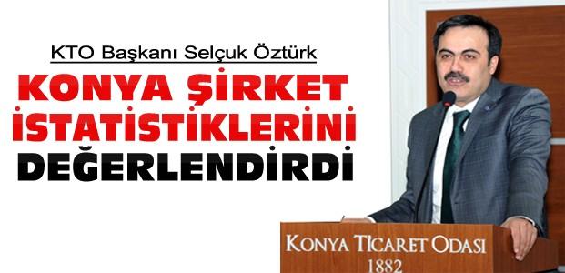 Konya'da Şirket Kuruluşları Arttı