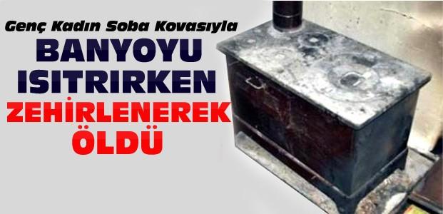 Konya'da Soba Kovasından Zehirlenerek Öldü