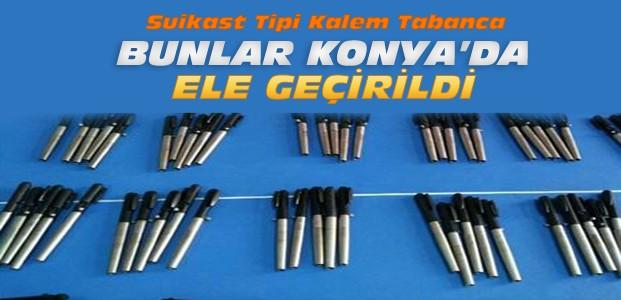 Konya'da suikast tipi kalem tabanca ele geçirildi