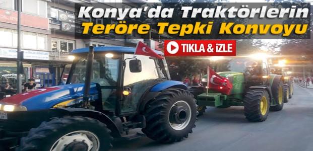 Konya'da Traktörlerin Teröre Tepki Konvoyu-VİDEO