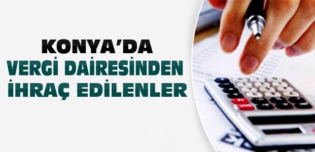 Konya'da Vergi Dairesinden İhraç Edilenler