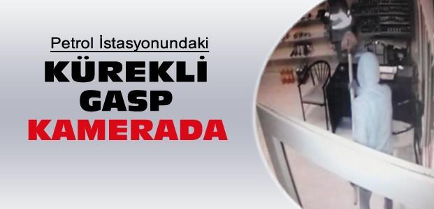 Konya'da-Yakıt İstasyonundaki Gasp Kamerada