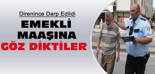 Konya'da Yaşlı Adamın Emekli Maaşına Gasp