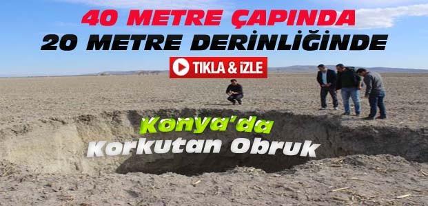Konya'da Yine Korkutan Obruk-VİDEO