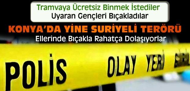 Konya'da Yine Suriyeli Terörü-2 Kişi Bıçaklandı