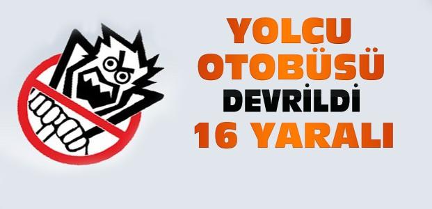Konya'da Yolcu Otobüsü Devrildi-16 Yaralı