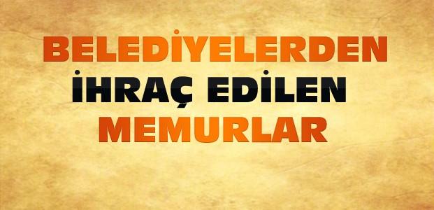 Konya'daki Belediyelerden İhraç Edilen İsimler