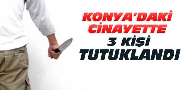 Konya'daki Bıçaklı Cinayet