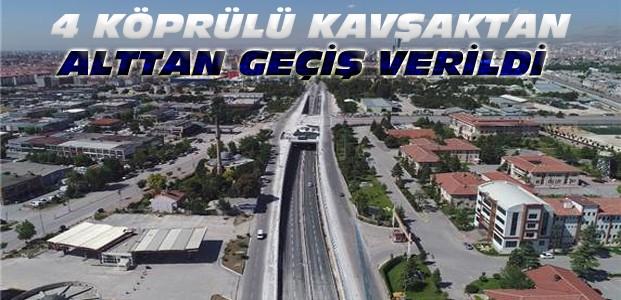 Konya'daki Bu Kavşaklardan Alttan Geçiş Verildi