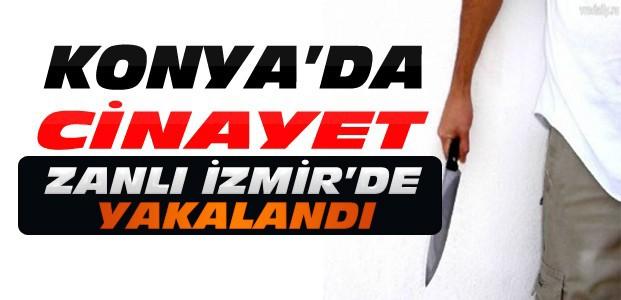 Konya'daki Cinayetin Zanlısı İzmir'de Yakalandı