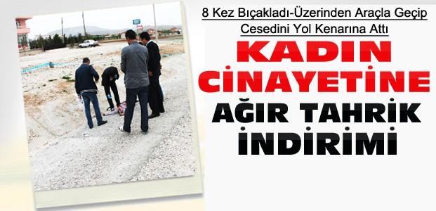 Konya'daki Kadın Cinayetine Tahrik İndirimi
