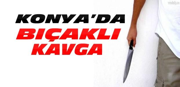 Konya'daki Kavgada 1 Kişi Bıçaklandı