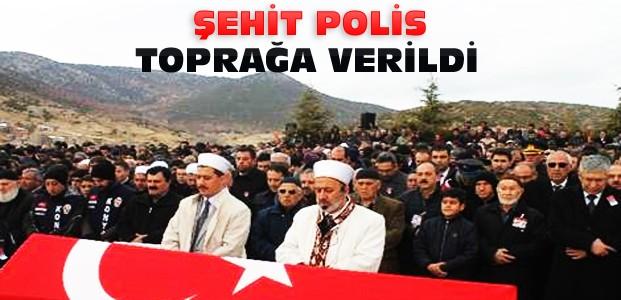 Konyalı Şehit Polis Gözyaşlarıyla Defnedildi