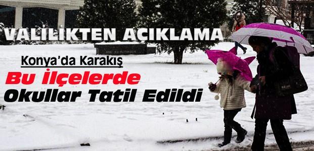 Konya'nın Bu İlçelerinde Okullar Tatil Edildi