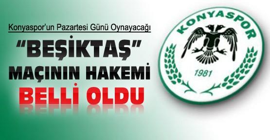 Konyaspor Beşiktaş Maçının Hakemleri Belli Oldu