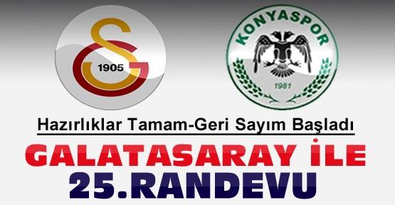 Konyaspor Galatasaray Hazırlıklarını Tamamladı-Geri Sayım Başladı