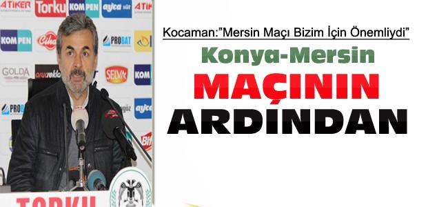 Konyaspor Mersin idman Yurdu Maçının Ardından