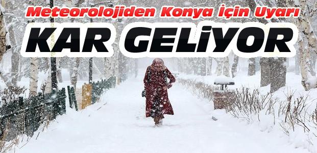 Konya'ya Kar Geliyor-Meteoroloji Uyardı