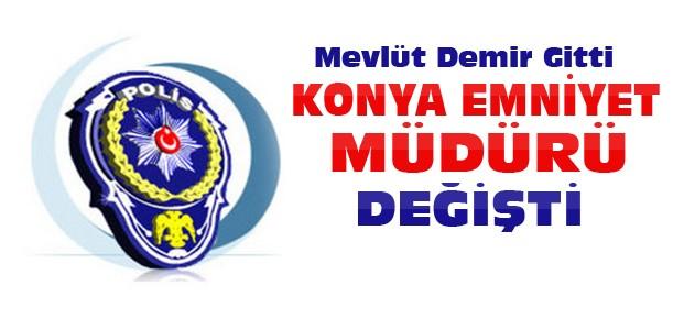 Konya'ya yeni emniyet müdürü atandı