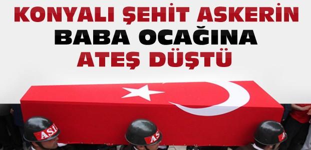 Konya'ya Yine Şehit Ateşi Düştü