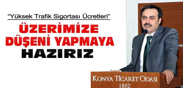 KTO Başkanı Öztürk'ten Trafik Sigortası Talebi