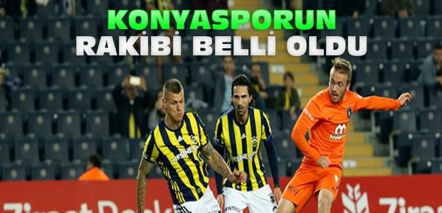 Kupada Konyasporun Rakibi Belli Oldu