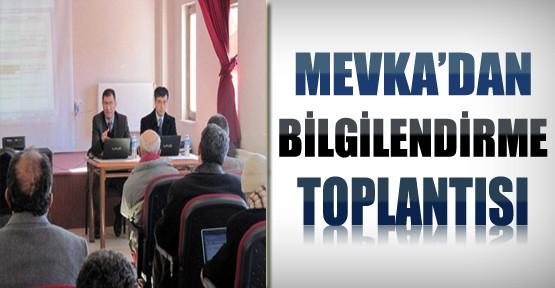 MEVKA'dan Bilgilendirme Toplantısı
