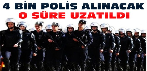 Polis Memur Alımı Başvuru Süresi Uzatıldı