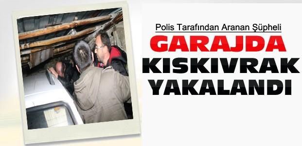 Polis Şüpheliyi Garajda Kıskıvrak Yakaladı