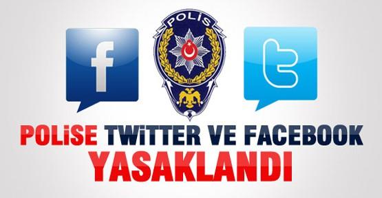 Polislere Facebook ve Twitter Yasaklandı