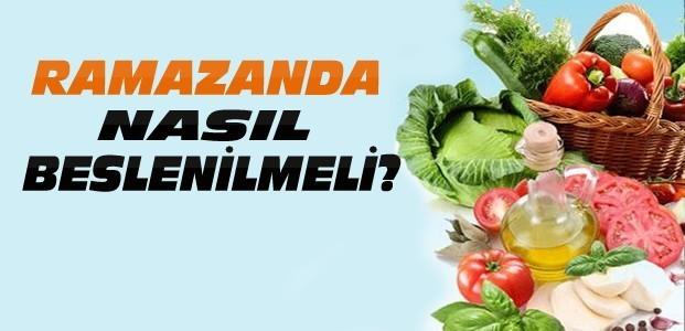 Ramazanda Nasıl Sağlıklı Beslenilir?