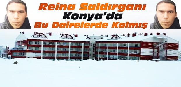 Reina Saldırganın Konya'da Kaldığı Stüdyo Daireler