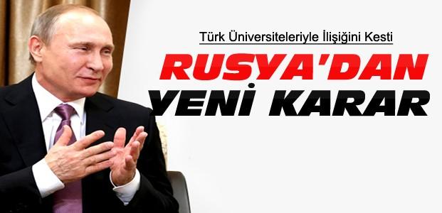 Rusya'dan Türkiye İle İlgili Yeni Karar