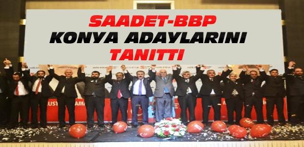 Saadet-BBP Partileri Konya Adaylarını Tanıttı