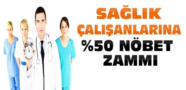 Sağlık Çalışanlarına Müjde-%50 Zam Var