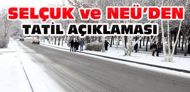 Selçuk Üniversitesi ve NEÜ'den Tatil Açıklaması