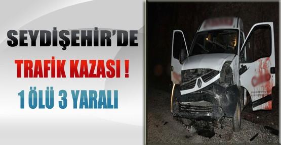 Seydişehir'de Kaza: 1 Ölü-3 Yaralı