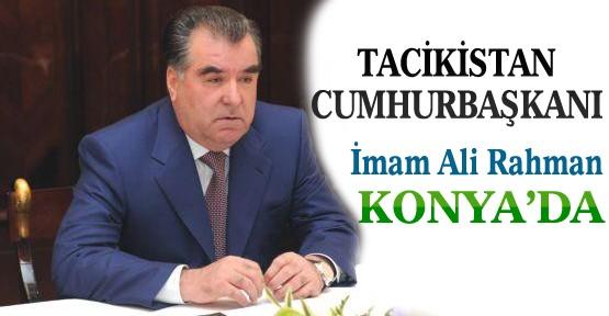 Tacikistan Cumhurbaşkanı İmam Ali Rahman Konya'ya Geldi