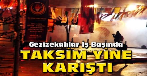 Taksim'de yine olaylar çıktı