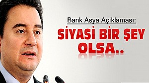 Ali Babacan'dan Bank Asya Açıklaması